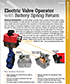 Electric Valve Operator with Battery Spring Return